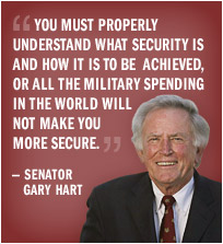 Gary Hart: Military Spending Will not make you more secure.